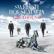 Swedish House Mafia Greyhound