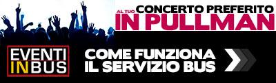 Eventi in Bus come funziona servizio concerti pullman