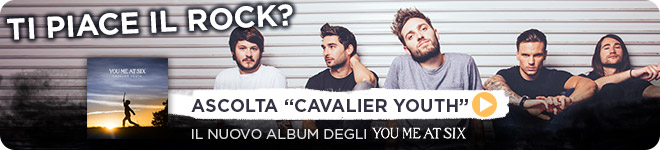 You Me At Six: ascolta Cavalier Youth