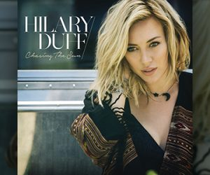 Hilary Duff Chasing The Sun