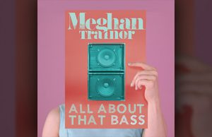 Meghan Trainor All About That Bass
