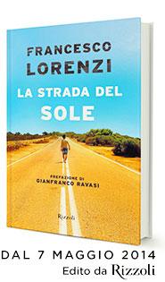 Francesco Lorenzi La Strada del Sole libro