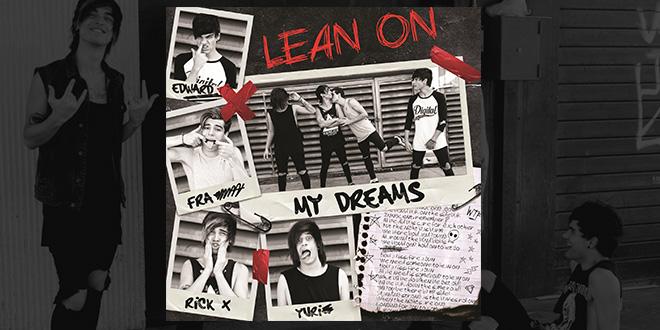 My Dreams Lean On singolo