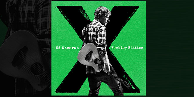 Ed Sheeran X Wembley Edition 2015