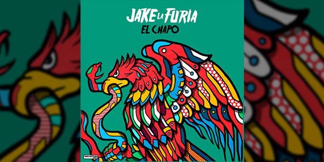 El Chapo Jake La Furia singolo