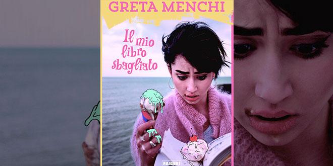 Greta Menchi Il mio libro sbagliato