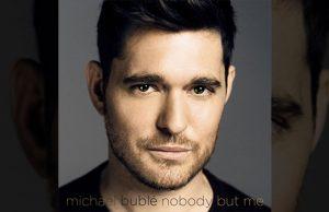 Nobody But Me Michael Bublé