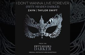 I dont' wanna live forever ZAYN Taylor Swift