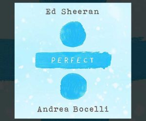 Ed Sheeran Andrea Bocelli Perfect