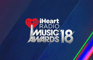 iHeart Radio Music Awards 2018