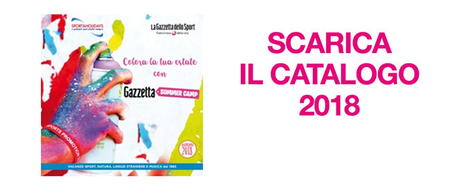 Catalogo Gazzetta Summer Camp 2018