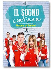 Il sogno continua - house of talent