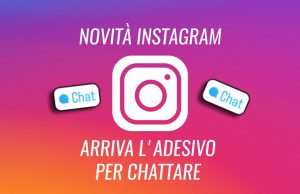 INSTAGRAM nuovo stickers chat