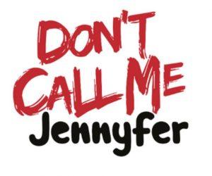 Don t call me Jennyfer