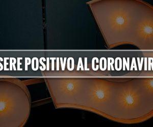 essere positivo coronavirus significato