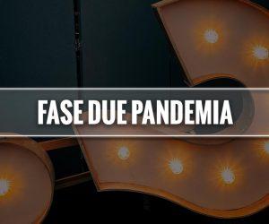 fase due pandemia significato