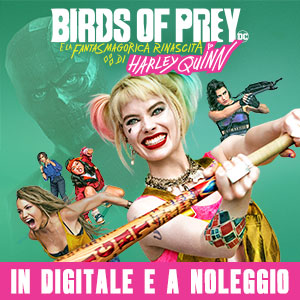 Birds Of Prey film digitale e noleggio