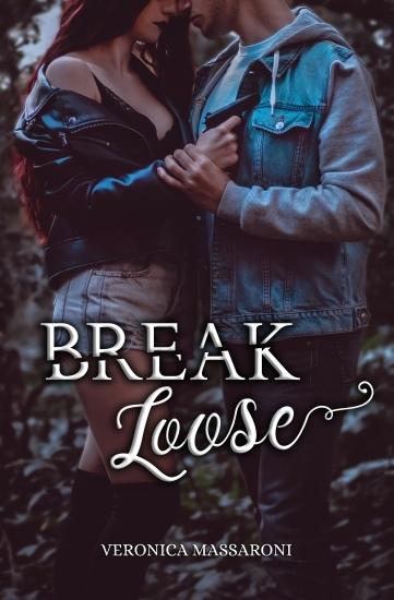 Break Loose Veronica Massaroni copertina