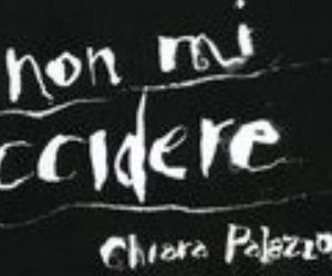 Non mi uccidere Chiara Palazzolo