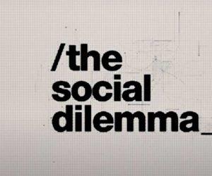 The Social Dilemma Netflix