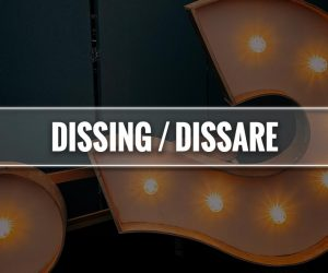 dissing significato dissare