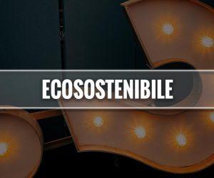 ecosostenibile significato