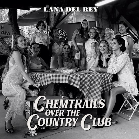 Chemtrails Over The Country Club album Lana Del Rey