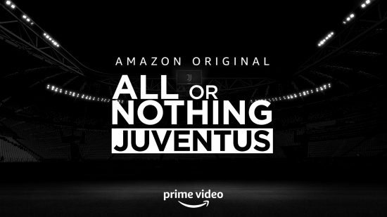 Amazon Prime Video - All or Nothing Juventus teaser poster