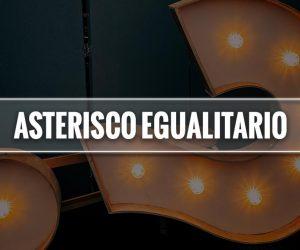 asterisco egualitario significato