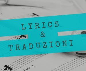 testi e traduzioni canzoni