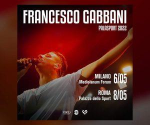 Francesco Gabbani palasport 2022