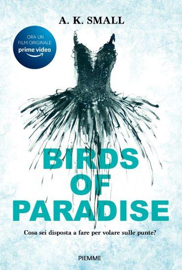Birds of Paradise – A.K. Small
