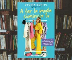 Gloria Schito A far la moda comincia tu