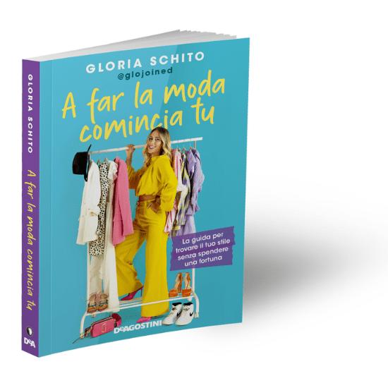 gloria schito copertina libro A Far la Moda comincia tu